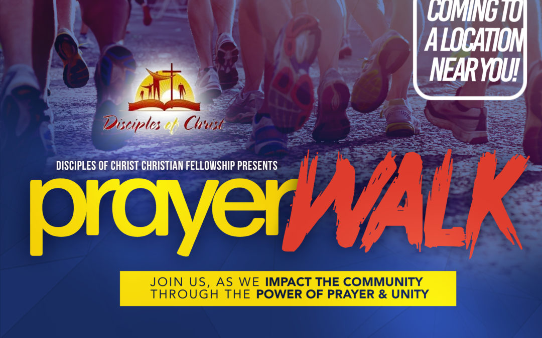 Prayer Walk!