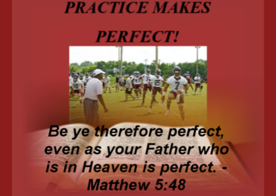 If we care to be perfect with God show up for practice at DOCCF BIBLE STUDY WEDNESDAYS 7pm